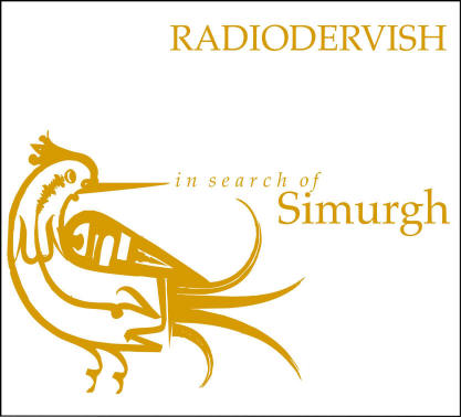Radiodervish - In Search Of Simurgh