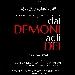 Dai demoni agli dei in scena allo ZTN - sarà in scena allo ZTN, venerdì 27, sabato 28 e domenica 29 aprlie lo spettacolo diretto da Diego Sommaripa Dai demoni agli dei, liberamente tratto da Gods and Monster di B. Condon e L