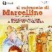 Il Miracolo di Marcellino – Il Musical al Nuovo Teatro San Paolo di Roma dal 21 al 23 dicembre 2018