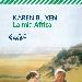 La mia Africa di Karen Blixen - - - Fotografia inserita il giorno 22-03-2018 alle ore 19:25:08 da luigi