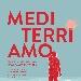 Mediterri-Amo: Maurizio Scaparro lancia il nuovo progetto. Roma - Firenze - Venezia con Michela Andreozzi, Lino Guanciale, Eugenio Bennato ecc