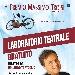 Premio Massimo Troisi: Laboratorio teatrale per i giovani del territorio diretto da Eduardo Tartaglia