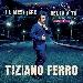 """TIZIANO FERRO """"Il mestiere della vita Urban vs Acoustic"""" special edition in uscita il 10 novembre"""