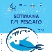 """Dal 22 al 28 settembre a Eccellenze Campane """"Settimana del Pescato"""" con dibattiti e degustazioni"""