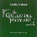 """Canto di una pentola (da """"Il grillo del focolare, racconto casalingo di fate"""" di Carl Dickens) - Gastronomia in pillole a cura di Luigi Farina"""